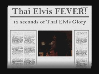 Thai Elvis FEVER!  12 Seconds of Thai Elvis Glory