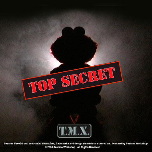 TMX Elmo - Top Secret